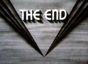 "Curious how all old films ended with a ""the end"" screen, isn't it?*"
